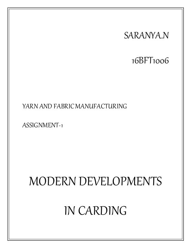 Modern developments in the field of carding  The advancements in card…