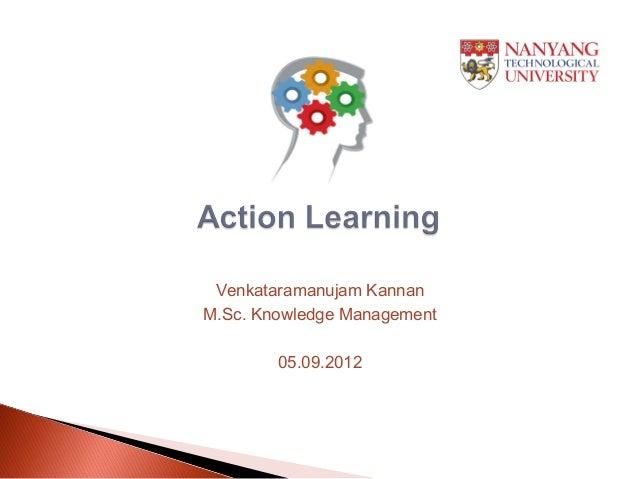 Venkataramanujam KannanM.Sc. Knowledge Management        05.09.2012
