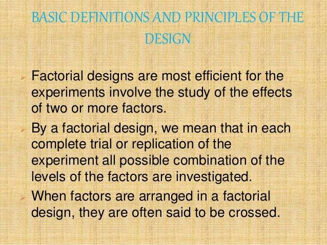 General Factor Factorial Design