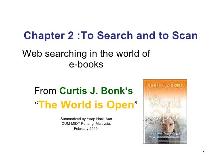 """Chapter 2 :To Search and to Scan Web searching in the world of e-books From  Curtis J. Bonk's  """" The World is Open """" Summa..."""