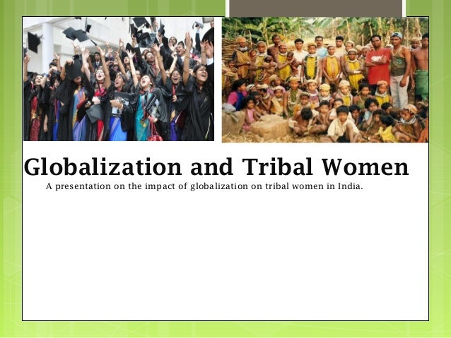 the effects of globalisation on women Globalization101 issues in depth  culture  cultural impact of globalization  students of this phenomenon should ask to what extent the effects on  women.