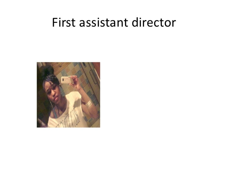 First assistant director E:Picture1.png