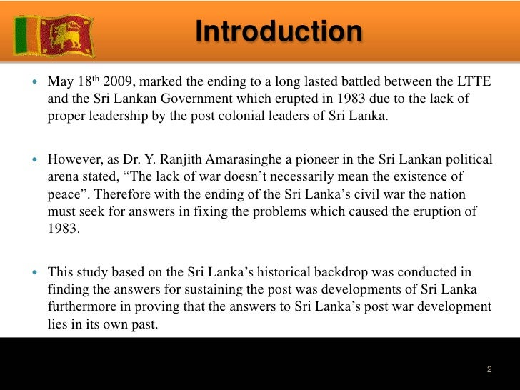 peace in sri lanka essay The back ground of ethnic conflict : to restore peace to sri lanka's fractured polity as the analysis of earlier parts of this essay would show.