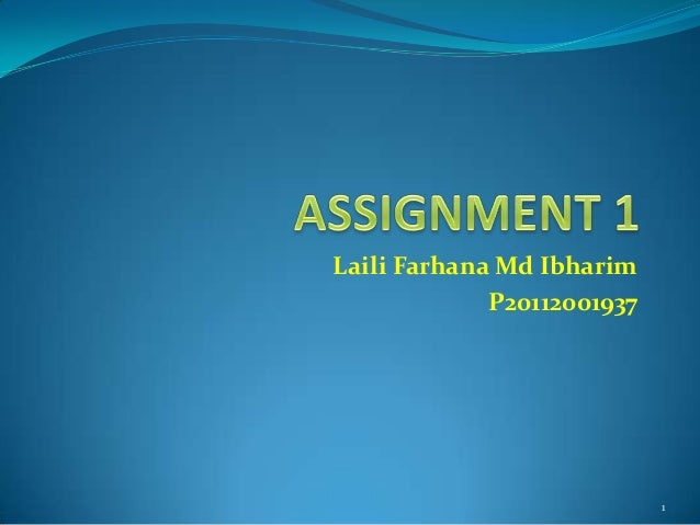 Laili Farhana Md Ibharim P20112001937  1