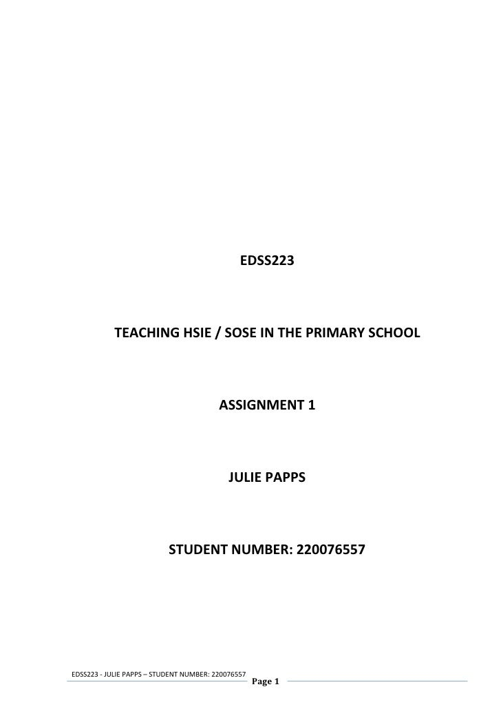 EDSS223            TEACHING HSIE / SOSE IN THE PRIMARY SCHOOL                                         ASSIGNMENT 1        ...