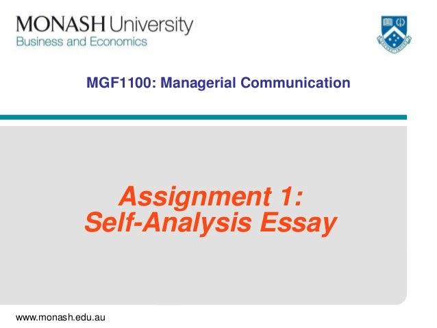 www.monash.edu.au MGF1100: Managerial Communication Assignment 1: Self-Analysis Essay