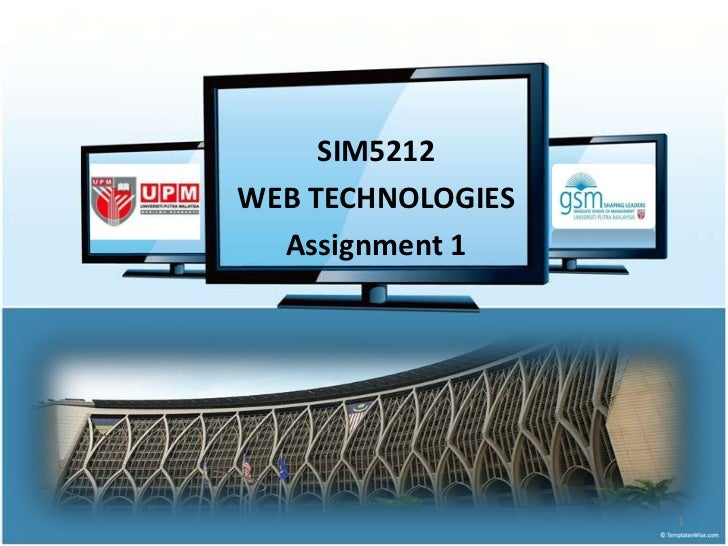 SIM5212 <br />WEB TECHNOLOGIES<br />Assignment 1<br />1<br />