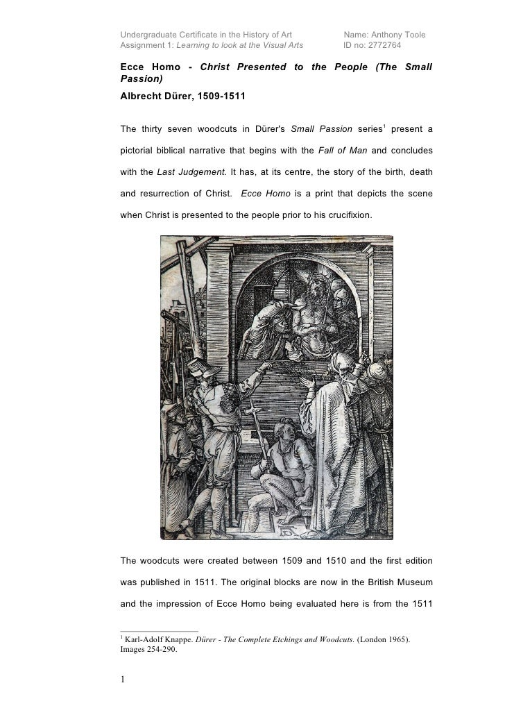 Undergraduate Certificate in the History of Art            Name: Anthony Toole Assignment 1: Learning to look at the Visua...