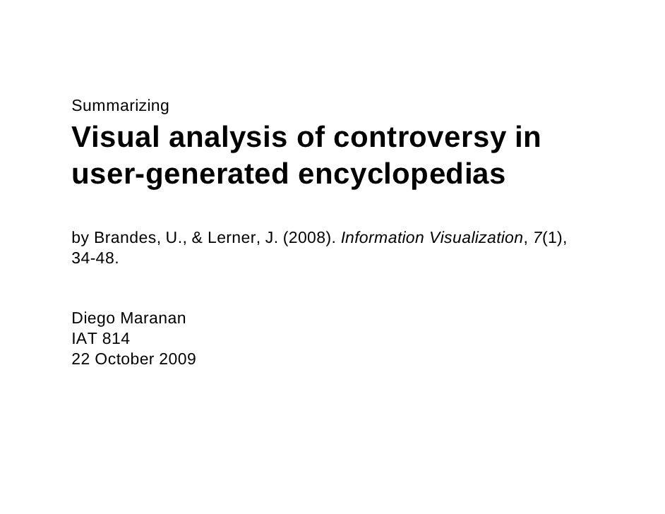 Summarizing  Visual analysis of controversy in user-generated encyclopedias by Brandes, U., & Lerner, J. (2008). Informati...