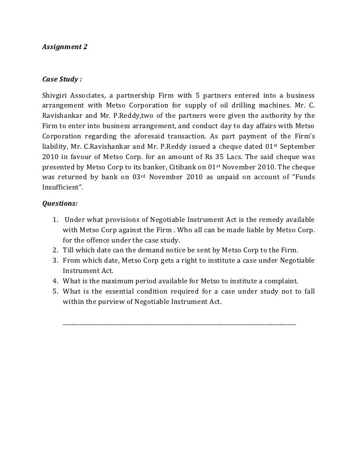 Assignment 2Case Study :Shivgiri Associates, a partnership Firm with 5 partners entered into a businessarrangement with Me...