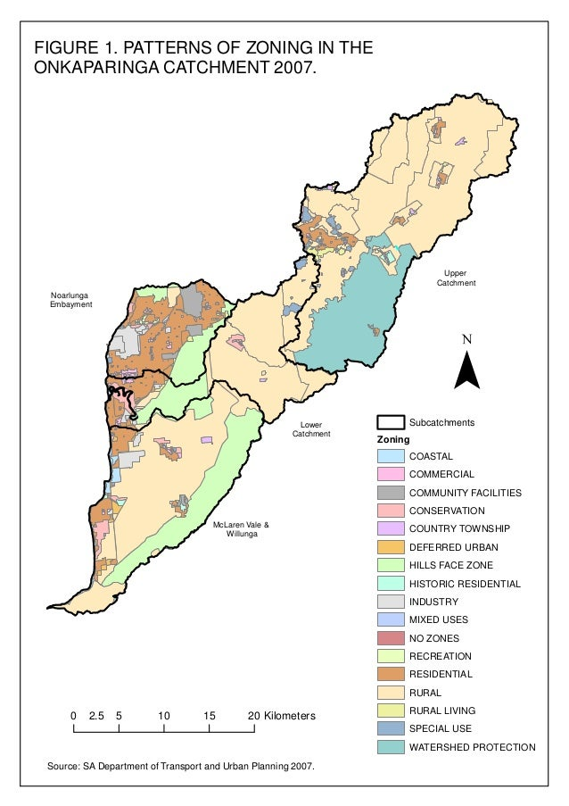 FIGURE 1. PATTERNS OF ZONING IN THE ONKAPARINGA CATCHMENT 2007.  Upper Catchment Noarlunga Embayment  ¯ Lower Catchment  S...