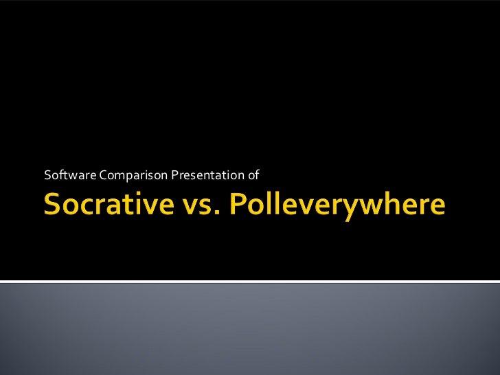 Software Comparison Presentation of