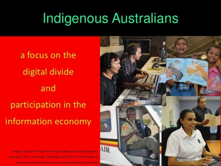 Indigenous Australians       a focus on the         digital divide                      and participation in theinformatio...