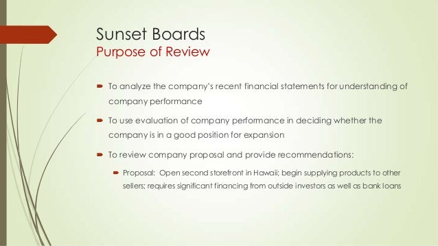 Cash flows and financial statements at sunset boards inc
