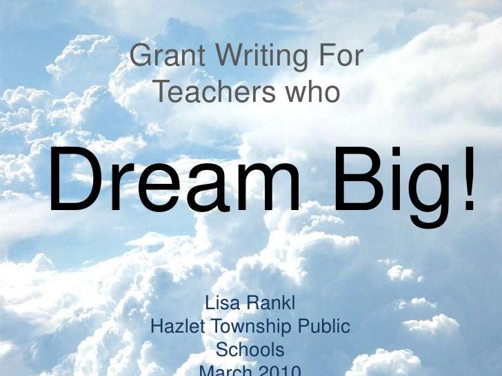 Dream Big! Writing Grant Proposals