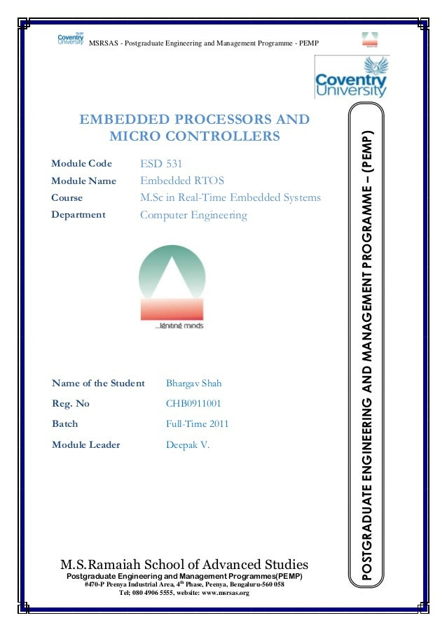 EMBEDDED PROCESSORS AND MICRO CONTROLLERS Module Code Module Name Course Department  ESD 531 Embedded RTOS M.Sc in Real-Ti...
