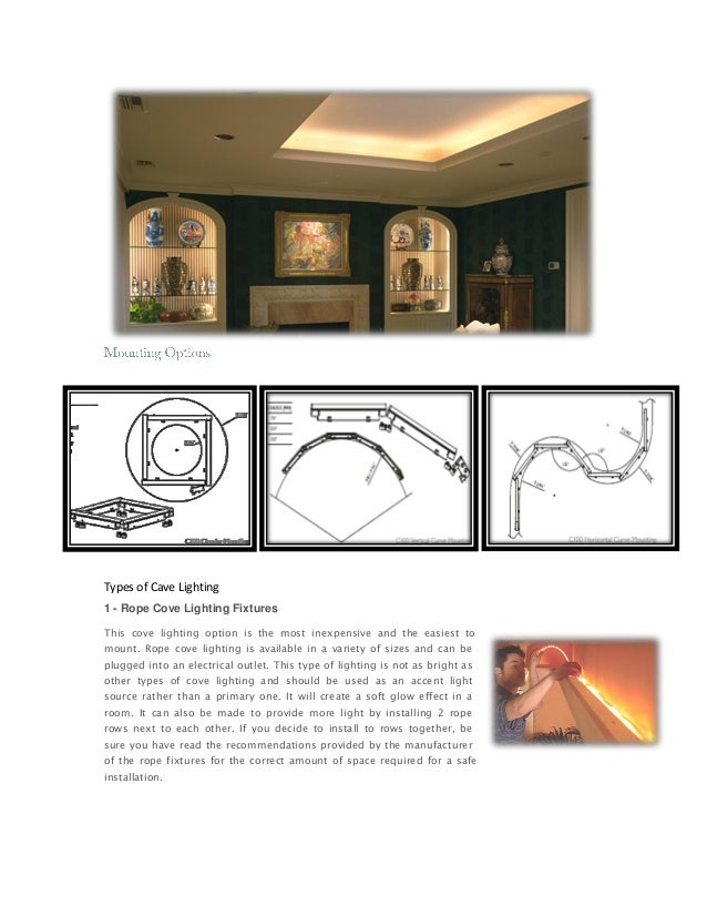 Types Of Cave Lighting 1 Rope Cove Fixtures
