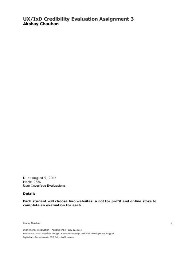 Akshay  Chauhan     User  Interface  Evaluation  –  Assignment  3  –  July  22,  2014   Human  ...