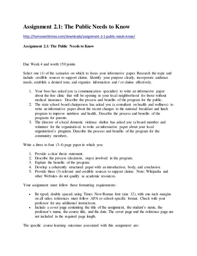 Assignment 2.1: The Public Needs to Know http://homeworktimes.com/downloads/assignment-2-1-public-needs-know/ Assignment 2...