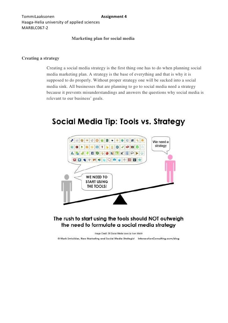 Marketing plan for social media<br />Creating a strategy<br />Creating a social media strategy is the first thing one has ...