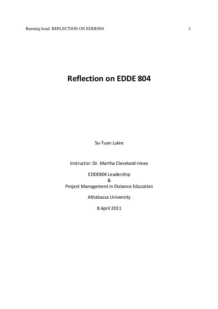 Running head: REFLECTION ON EDDE804                         1                  Reflection on EDDE 804                     ...