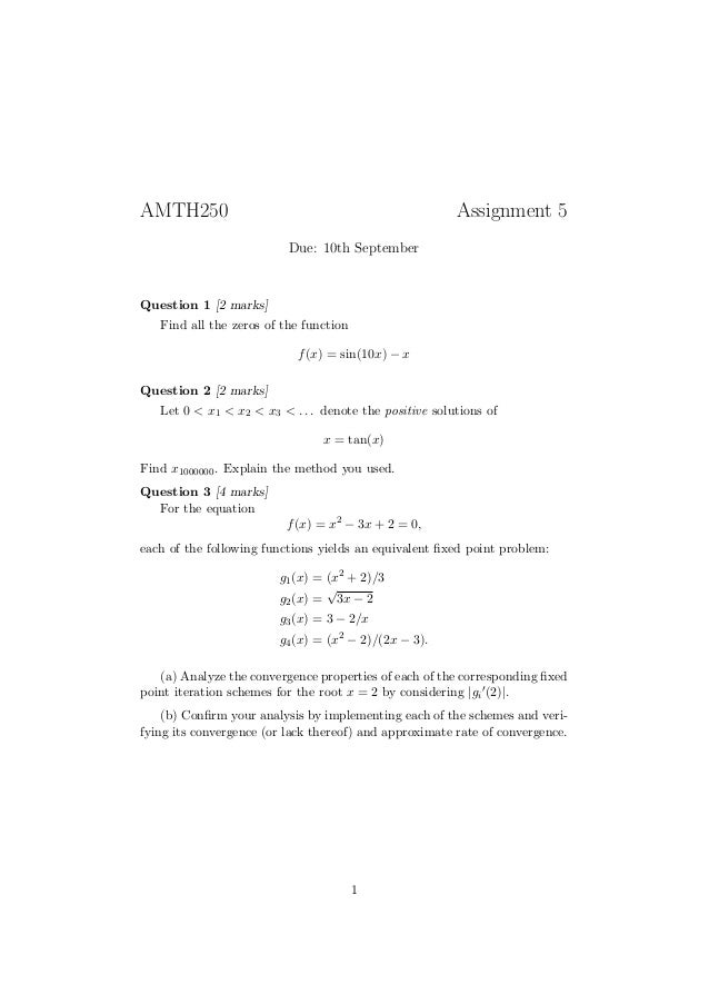 AMTH250                                                 Assignment 5                          Due: 10th SeptemberQuestion ...