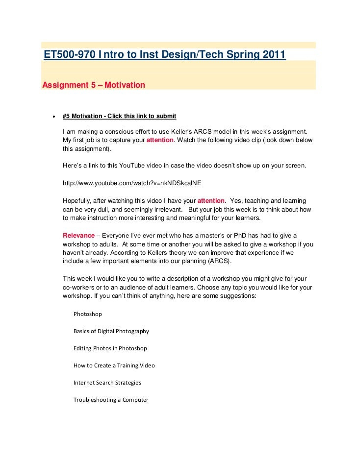 ET500-970 Intro to Inst Design/Tech Spring 2011<br />Assignment 5 – Motivation  <br />#5 Motivation - Click this link to ...