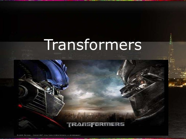 Transformers <br />