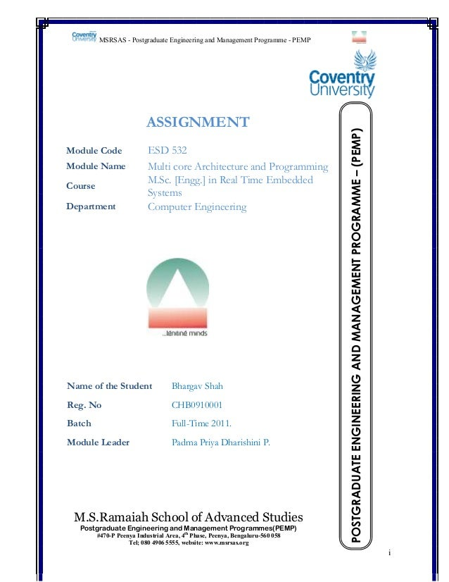 ASSIGNMENT Module Code Module Name Course Department  ESD 532 Multi core Architecture and Programming M.Sc. [Engg.] in Rea...