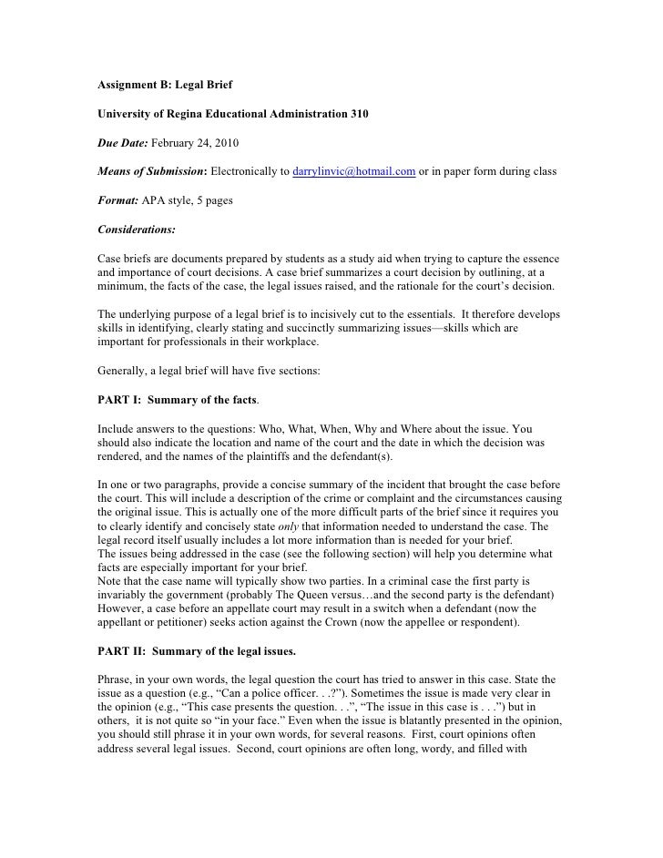 Assignment B: Legal Brief  University of Regina Educational Administration 310  Due Date: February 24, 2010  Means of Subm...