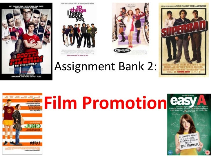 Assignment Bank 2:<br />Film Promotion<br />