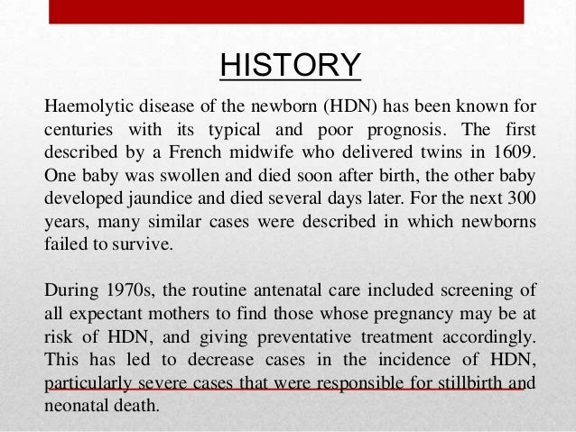 haemolytic disease of the newborn Abstract background: abo incompatibility is the most common cause of immune  hemolytic disease of the newborn (hdn) and in most cases is.