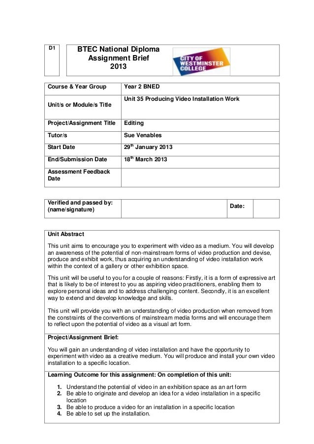 D1           BTEC National Diploma               Assignment Brief                     2013Course & Year Group             ...