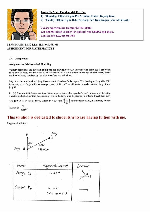 stpm mathematics t coursework 2013 assignment c Fcilitating coursework 7 (a) carry out assignment, (b) refer to relevant sources related to the assignment, (c) mathematics t pra-u 2 (jan - may) year 2013.