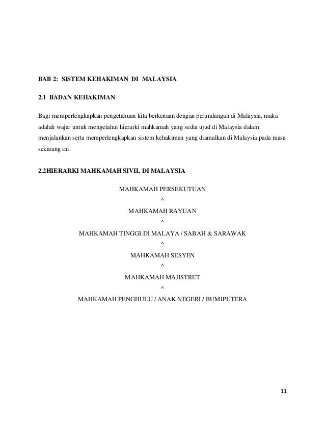 BAB 2: SISTEM KEHAKIMAN DI MALAYSIA 2.1 BADAN KEHAKIMAN Bagi memperlengkapkan pengetahuan kita berkenaan dengan perundanga...