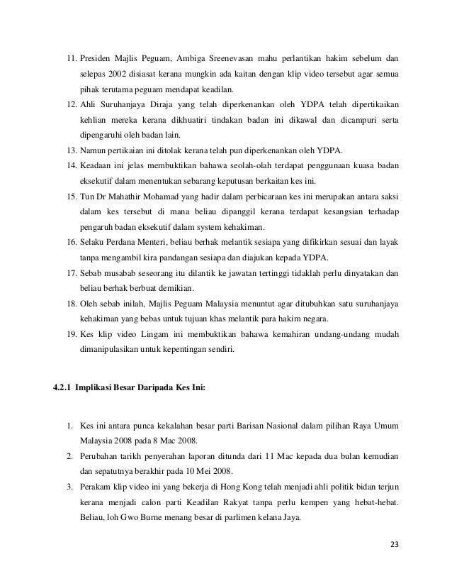 11. Presiden Majlis Peguam, Ambiga Sreenevasan mahu perlantikan hakim sebelum dan selepas 2002 disiasat kerana mungkin ada...
