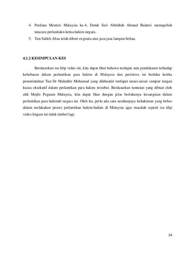 4. Perdana Menteri Malaysia ke-4, Datuk Seri Abdullah Ahmad Badawi menngubah tatacara perlantiakn ketua hakim negara. 5. T...