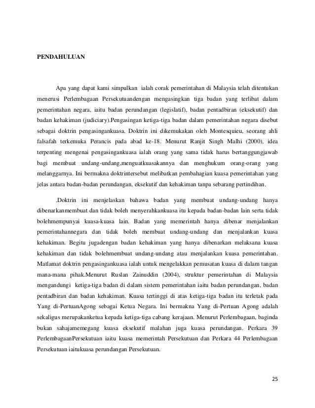 PENDAHULUAN  Apa yang dapat kami simpulkan ialah corak pemerintahan di Malaysia telah ditentukan menerusi Perlembagaan Per...
