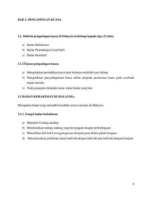 BAB 1: PENGASINGAN KUASA.  1.1 Doktrin pengasingan kuasa di Malaysia terbahagi kepada tiga (3) iaitu; a) Badan Kehakiman b...