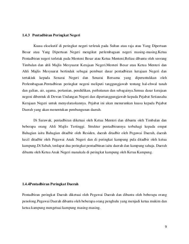 1.4.3 Pentadbiran Peringkat Negeri Kuasa eksekutif di peringkat negeri terletak pada Sultan atau raja atau Yang Dipertuan ...