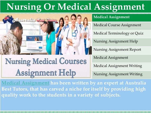 assignment help best assignment expert  4 nursing or medical assignment