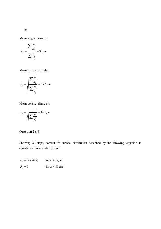 c) Mean length diameter: m x w x w x p p L 93 3 2    Mean surface diameter: m x w x w x p p S 6.97 3    Mean v...