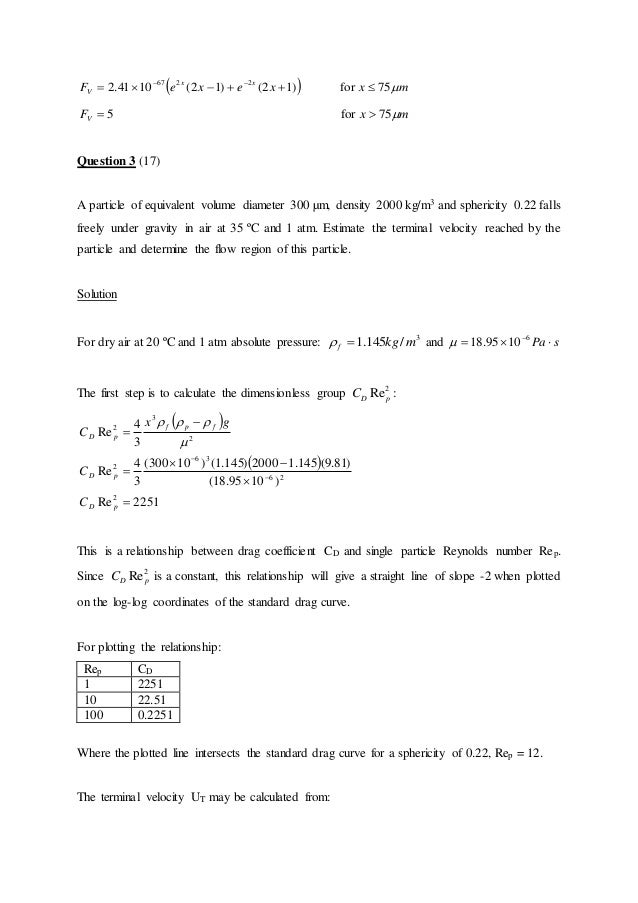   mxxexeF xx V 75for)12()12(1041.2 2267   mxFV 75for5  Question 3 (17) A particle of equivalent volume diame...