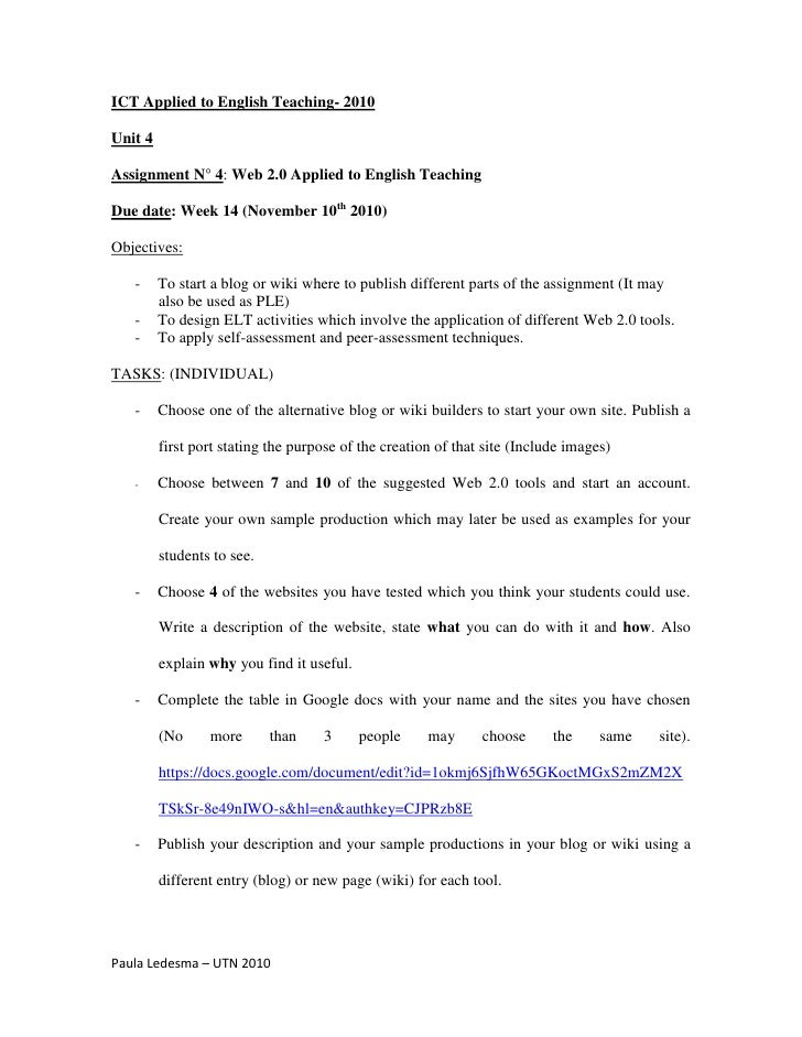 ICT Applied to English Teaching- 2010  Unit 4  Assignment N° 4: Web 2.0 Applied to English Teaching  Due date: Week 14 (No...