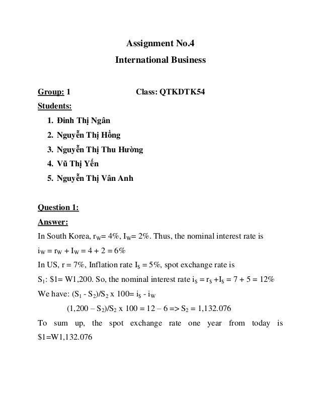 Assignment No.4                       International BusinessGroup: 1                      Class: QTKDTK54Students:  1. Đin...