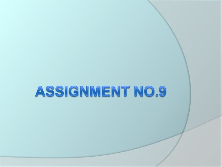 assignment no.9<br />