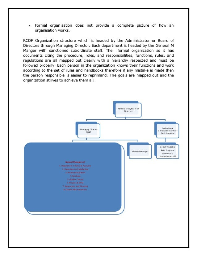  Formal organisation does not provide a complete picture of how an organisation works. RCDF Organization structure which ...