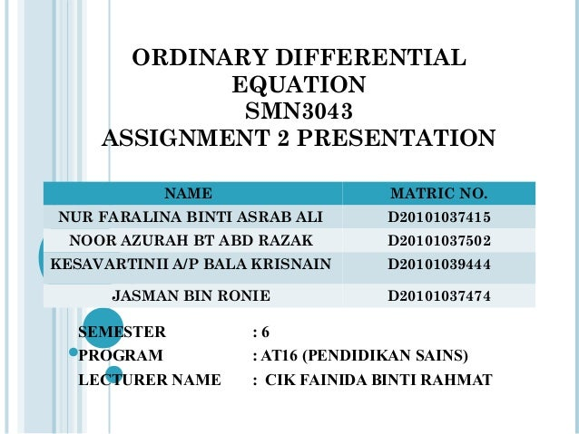 Ordinary Differential Equation These are a work in progress, however, you can rely on what is already typed. ordinary differential equation