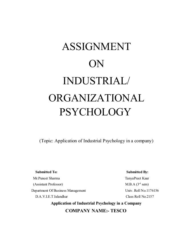 ASSIGNMENT                                    ON                     INDUSTRIAL/           ORGANIZATIONAL            PSYCH...