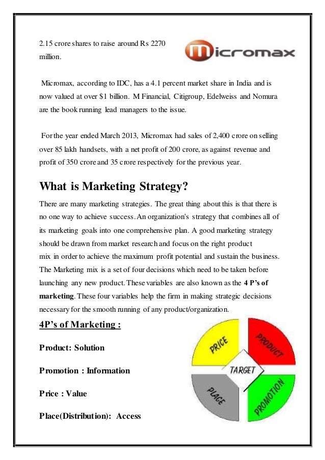 micromax strategies Positioning and differentiation are very closely related marketing strategies positioning is your strategy for conveying what makes your company or products bigger.